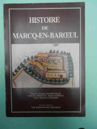 9782903077938: Histoire de Marcq-en-Baroeul (Histoire)