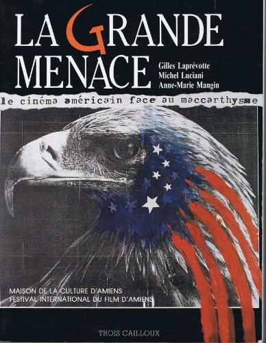 9782903082543: La grande menace : le cinéma américain face au maccarthysme