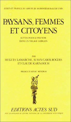 9782903098131: Paysans, femmes et citoyens: Luttes pour le pouvoir dans un village lorrain (Ecrits et travaux du Groupe de sociologie rurale du CNRS) (French Edition)