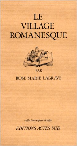 9782903098148: Le village romanesque (Collection Espace-temps) (French Edition)