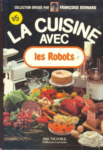 9782903101305: La cuisine avec les robots