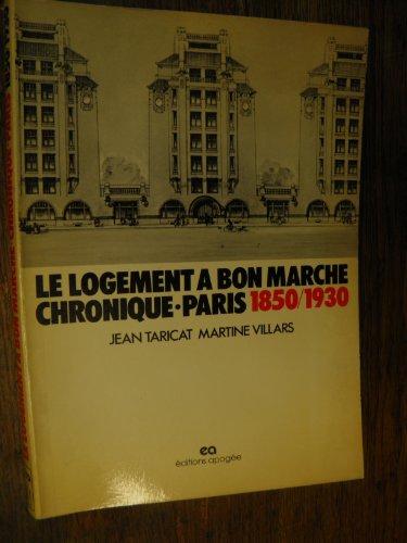 9782903110017: Le logement a bon marche: Chronique, Paris, 1850-1930 (Collection Espace-temps) (French Edition)