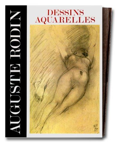9782903118044: Auguste Rodin : dessins et aquarelles