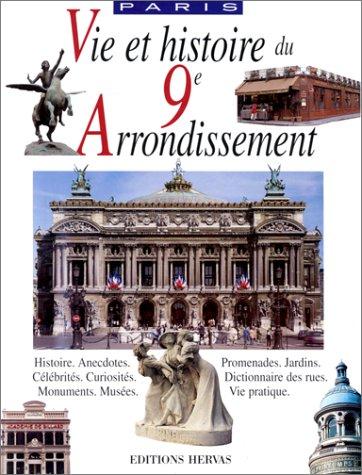 9782903118235: Vie et Histoire. IXe arrondissement Paris