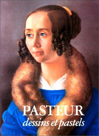 9782903118242: Pasteur, Dessins et Pastels