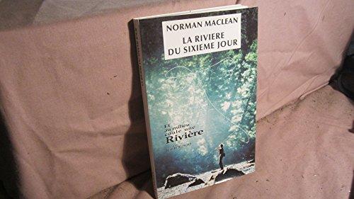9782903144753: La riviere du sixième jour