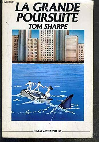 La Grande Poursuite (Luneau Ascot) - Sharpe Tom