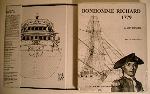 Bonhomme Richard - Captain Paul Jones 1779 : Monograph and Plans Scale : 1/48: Boudriot, Jean