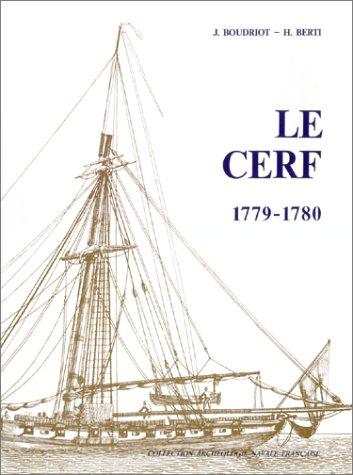 Cotre Le Cerf, 1779-1780, Du Constructeur Denys: Boudriot, Jean;Berti, Hubert