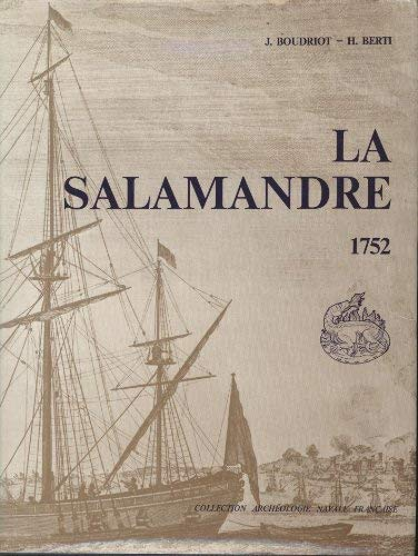 Galiote a Bombes La Salamandre, 1752: Du Constructeur J.M.B. Coulomb: Boudriot, Jean;Berti, Hubert
