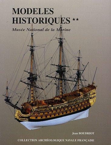 9782903179434: Mod�les historiques au Mus�e de la Marine : Tome 2 (Arch�ologie navale fran�aise)