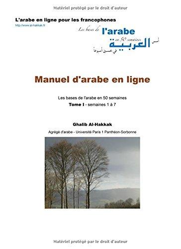 9782903184056: Mauel d'arabe en ligne: Les bases de l'arabe en 50 semaines - Tome I