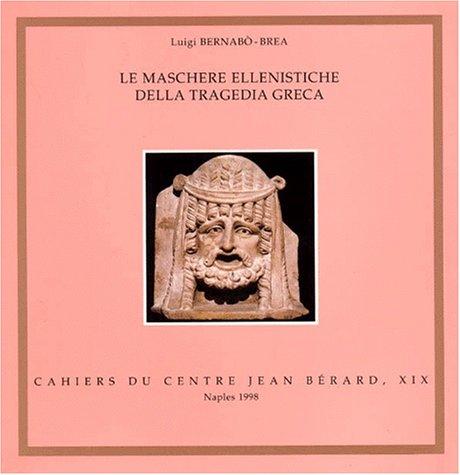 9782903189556: Le maschere ellenistiche della tragedia greca