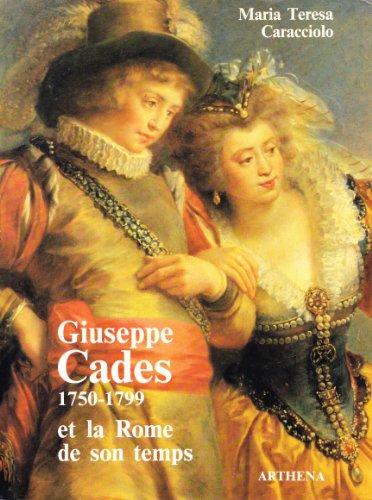 9782903239145: Giuseppe Cades, 1750-1799: Et la Rome de son temps