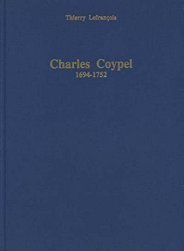 9782903239183: Charles Coypel: Peintre du roi (1694-1752) (French Edition)
