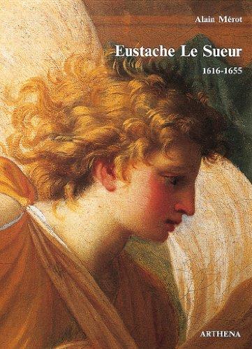 9782903239268: Eustache Le Sueur, 1616-1655
