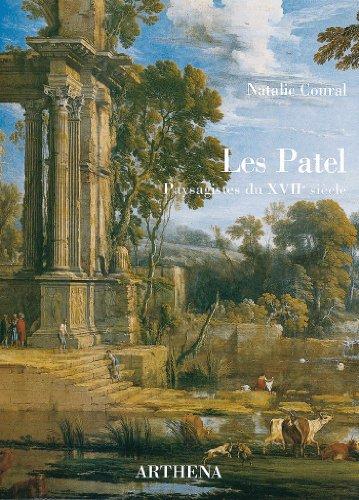 LES PATEL, PAYSAGISTES DU XVIIE SIECLE: NATALIE COURAL