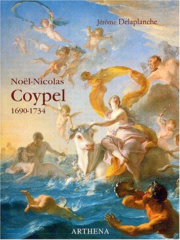 9782903239312: Noël-Nicolas Coypel, 1690-1734