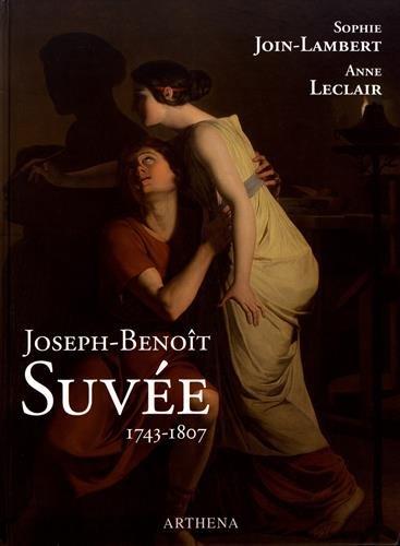 JOSEPH-BENOIT SUVÉE (1743-1807), UN PEINTRE ENTRE BRUGES,: SOPHIE JOIN-LAMBERT, ANNE