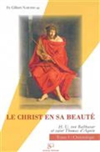 9782903242701: Le Christ En Sa Beauté T.1