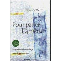 pour parler l'amour: Denis Sonet