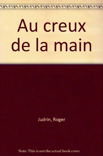 9782903258405: Au creux de la main (French Edition)