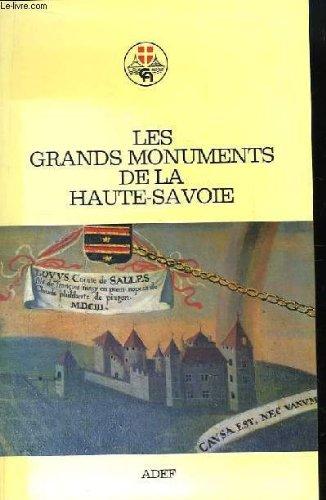 Les Grands monuments de la Haute-Savoie: Jean-Pierre Laverrière Michel-Louis