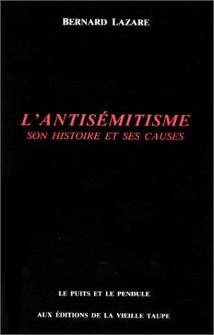 9782903279097: L'antisémitisme : Son histoire et ses causes (Le Puits et le Pendule)