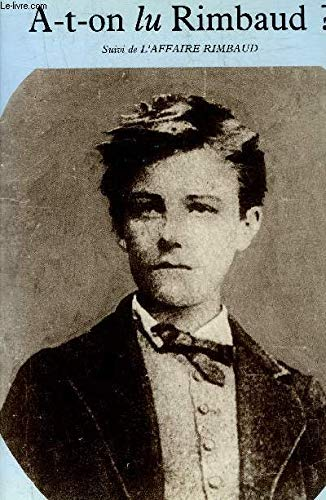 A - t - on lu Rimbaud: FAURISSON (Robert)