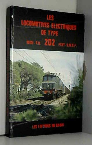9782903310202: Les locomotives électriques de type 2 d 2 : midi, p.o., etat et s.n.c.f. (Locomotives de Franc)