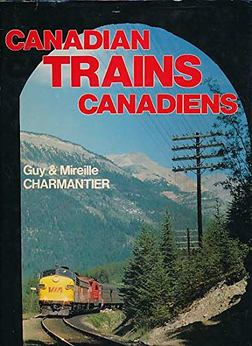 Canadian Trains Canadiens