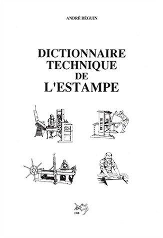 9782903319021: Dictionnaire technique de l'estampe