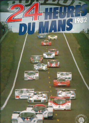 9782903356095: 24 Heures Du Mans 1982