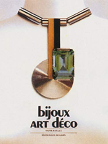 Bijoux Art Deco (French Edition) (290337015X) by Sylvie Raulet