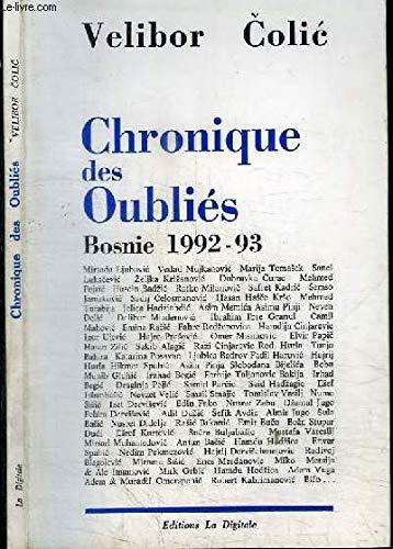 9782903383442: CHRONIQUE DES OUBLIES BOSNIE 1992-93