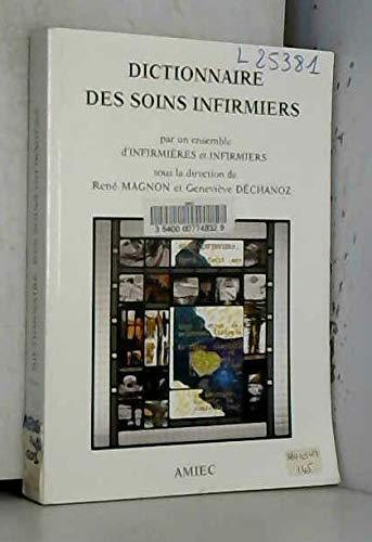 9782903385057: Dictionnaire des soins infirmiers