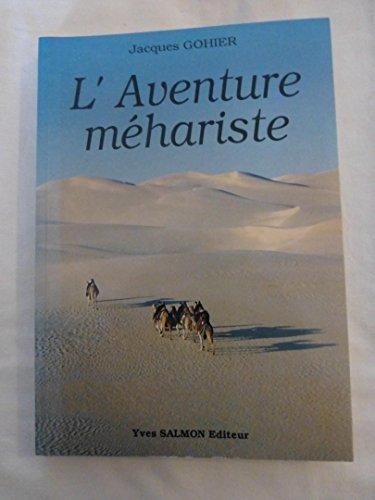 9782903414634: L'aventure m�hariste