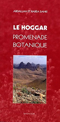 9782903420260: Le Hoggar : Promenade botanique