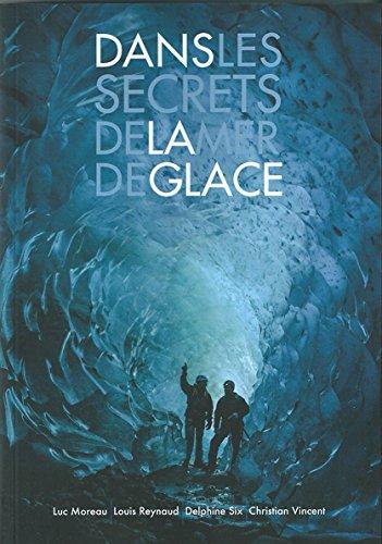 9782903420796: Dans les secrets de la Mer de Glace