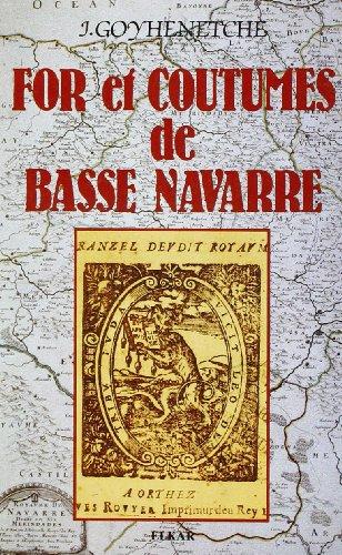 For et coutumes de Basse Navarre: Goyhenetche ( J. )
