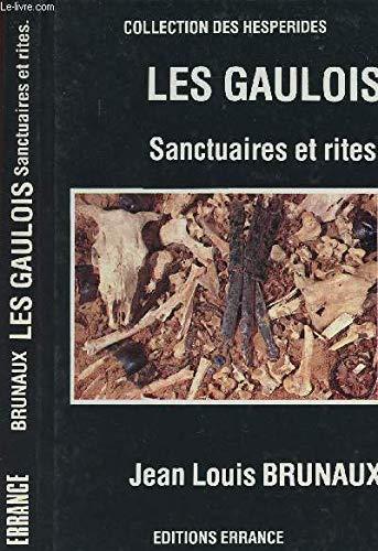 9782903442279: Les Gaulois: Sanctuaires et rites (Collection des Hesperides) (French Edition)