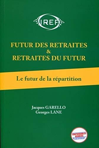 9782903449971: futur des retraites & retraites du futur