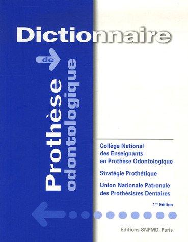 9782903482183: Dictionnaire de prothèse odontologique