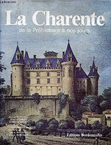 9782903504212: La Charente: De la Préhistoire à nos jours
