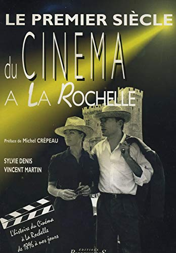9782903504779: Premier Siecle du Cinema a la Rochelle