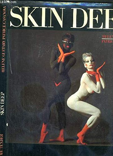 Skin Deep: Guetary, Helene; Casanova, Patrice; Fellini, Federico (preface)