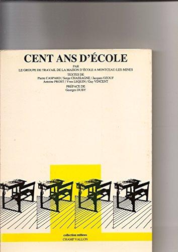 9782903528102: Cent ans d'école (Collection Milieux) (French Edition)