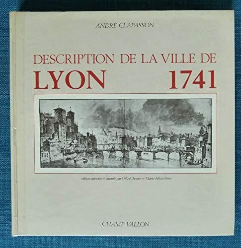 9782903528171: Description de la ville de Lyon, 1741 (French Edition)