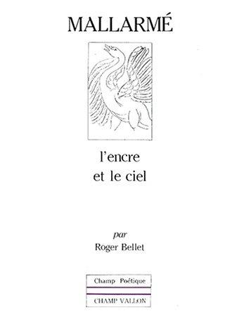 """9782903528959: Stéphane Mallarmé: L'encre et le ciel (Collection """"Champ poétique"""") (French Edition)"""