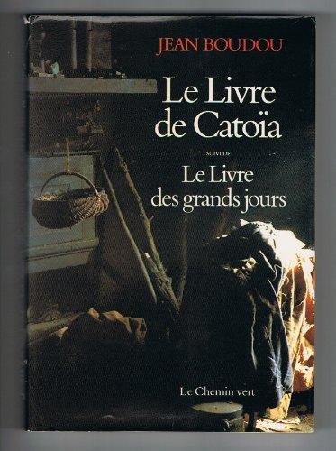 9782903533083: Le Livre de Cato�a Suivi de Le Livre des grands jours (Commune pr�sence)